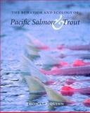 The Behavior and Ecology of Pacific Salmon and Trout 0th Edition