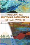 Integrating Multiscale Observations of U. S. Waters 9780309114578