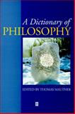 A Dictionary of Philosophy 9780631184591