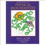 Principles of Physical Biochemistry 9780137204595