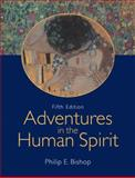 Adventures in the Human Spirit 5th Edition