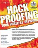 Hack Proofing - Your Wireless Network 9781928994596