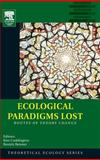 Ecological Paradigms Lost 9780120884599