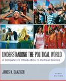Understanding the Political World 9th Edition