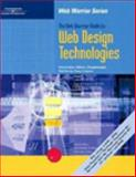 The Web Warrior Guide to Web Design Technologies 9780619064600