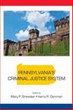 Pennsylvania's Criminal Justice System 1st Edition