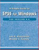 A Simple Guide to SPSS for Windows for Version 8.0 9780534364601