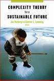 Complexity Theory for a Sustainable Future 9780231134606