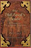 The Old Soul's Guide 9780975554609