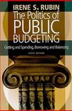 The Politics of Public Budgeting 6th Edition