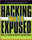 Hacking Exposed Web 2. 0 9780071494618