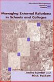 Managing External Relations in Schools and Colleges 9781853964619