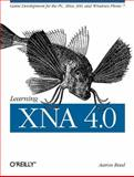 Learning XNA 4. 0