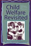 Child Welfare Revisited 9780813534626