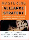 Mastering Alliance Strategy 9780787964627