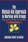 The Mutual-Aid Approach to Working with Groups 9780789014627