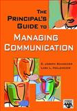 The Principal's Guide to Managing Communication 9781412914628