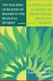 The Teaching of Reading in Spanish to the Bilingual Student 2nd Edition