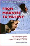 From Madness to Mutiny 9781584654629
