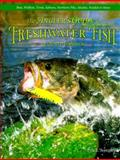 The Angler's Guide to Freshwater Fish of North America 9780896584631