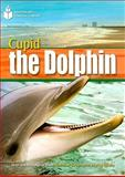 Cupid the Dolphin (US) 9781424044634