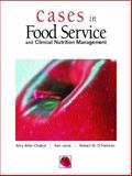 Cases in Foodservice and Clinical Nutrition Management 1st Edition