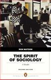 The Spirit of Sociology 9780205524648