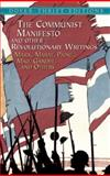 The Communist Manifesto and Other Revolutionary Writings 9780486424651