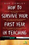 How to Survive Your First Year in Teaching 9780826464651