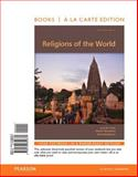 Religions of the World, Books a la Carte Edition Plus REVEL -- Access Card Package 13th Edition