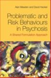 Problematic and Risk Behaviours in Psychosis 9780415494656