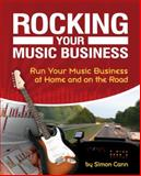 Rocking Your Music Business 9781598634662