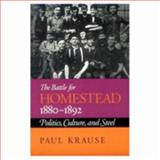 The Battle for Homestead, 1880-1892 9780822954668