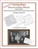 Family Maps of Warren County, Illinois, Deluxe Edition 9781420314670