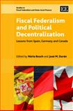 Fiscal Federalism and Political Decentralization 9781847204677