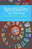 Spirituality in Nursing 5th Edition