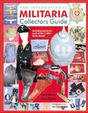 The International Militaria Collector's Guide 9781853674679