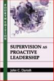 Supervision As Proactive Leadership 9781577664680