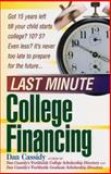 Last Minute College Financing 9781564144683
