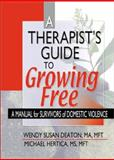 A Therapist's Guide to Growing Free 9780789014689