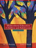 Multicultural Education of Children and Adolescents, MyLabSchool Edition 9780205464692