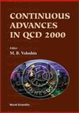 Continuous Advances in QCD 9789810244699