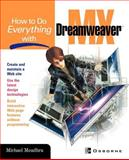 How to Do Everything with Dreamweaver® MX 9780072224702