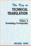 The Key to Technical Translation 9781556194702