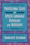 Professional Issues in Speech and Language 9780205274703