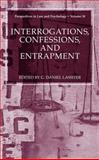 Interrogations, Confessions, and Entrapment 9780306484704