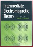 Intermediate Electromagnetic Theory 9789810244705