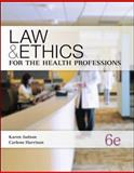 Law and Ethics for the Health Professions 9780073374710