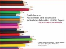 Guidelines for Assessment and Instruction in Statistics Education (GAISE) Report 9780979174711