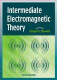 Intermediate Electromagnetic Theory 9789810244712